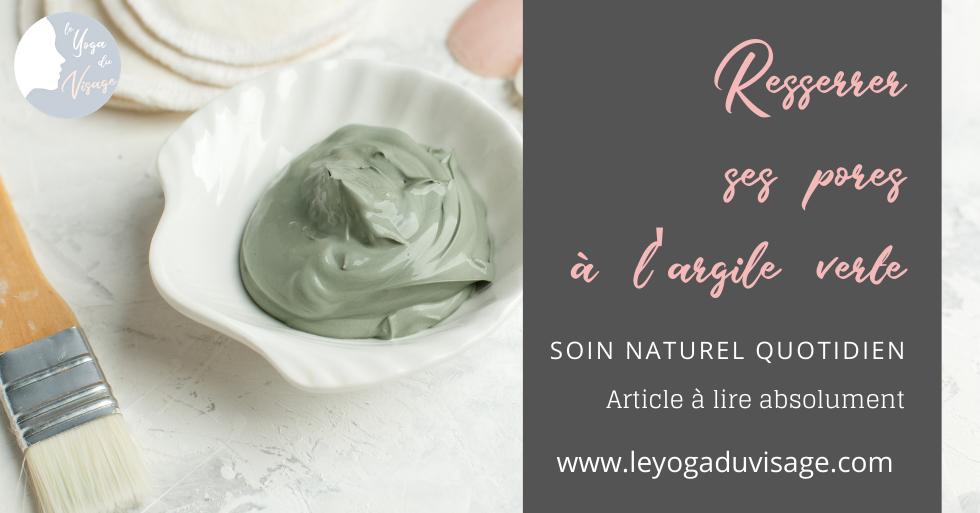 Resserrer ses pores avec l'argile verte