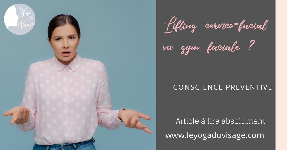 Lifting cervico-facial ou gym faciale ?